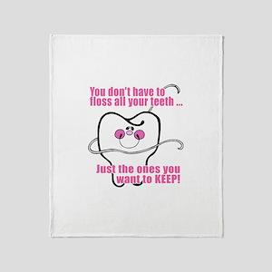 Keep Flossing! Dentist Throw Blanket