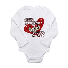 I LOVE EVERYONE - YOU'RE NEXT Long Sleeve Infant B