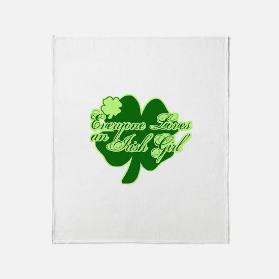 Everyone Loves An Irish Girl Throw Blanket