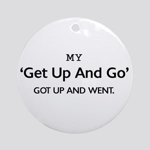 'Get Up and Go' Ornament (Round)