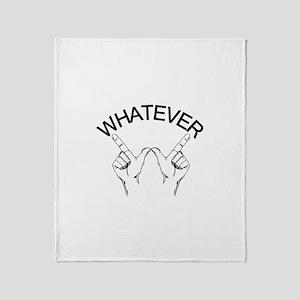 Whatever ... Hand gesture Throw Blanket
