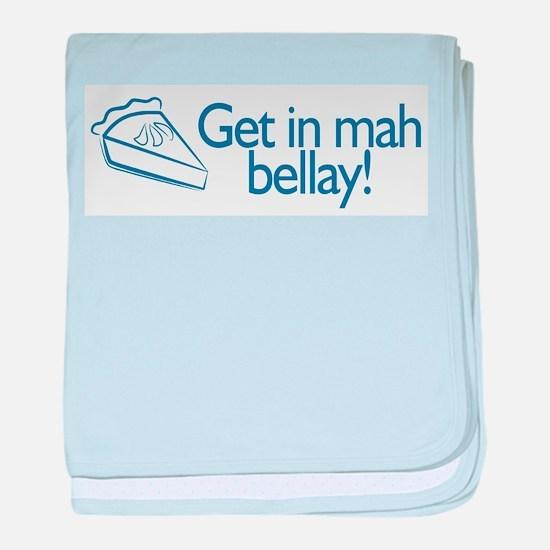 GET in my BELLAY! baby blanket
