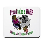 Proud WAHP Mousepad