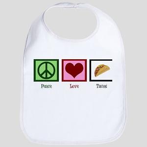 Peace Love Tacos Bib
