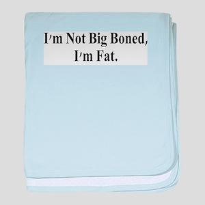 I'm Fat baby blanket