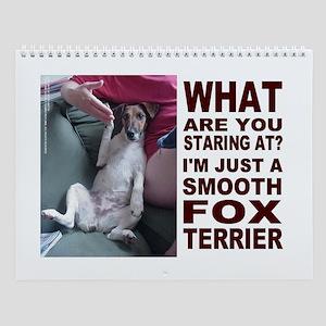 Just a Smooth Fox Terrier Wall Calendar