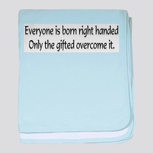 Everyone is born .... baby blanket