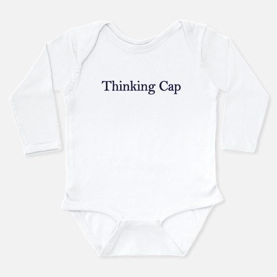 Thinking Cap ... Long Sleeve Infant Bodysuit