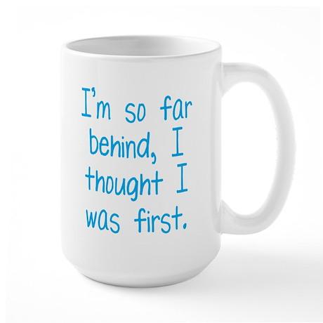 Far Behind Large Mug