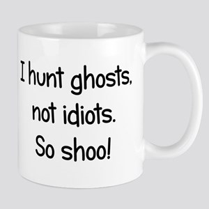 Ghosts, not idiots Mug