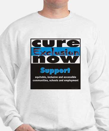 Cure Exclusion Apparel Sweatshirt
