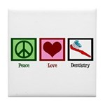 Peace Love Dentistry Tile Coaster