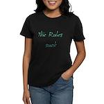 The Rules Suck Women's Dark T-Shirt