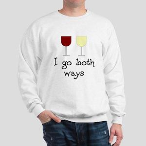 I Go Both Ways Red White Wine Sweatshirt
