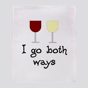 I Go Both Ways Red White Wine Throw Blanket