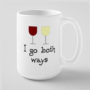 I Go Both Ways Red White Wine Large Mug