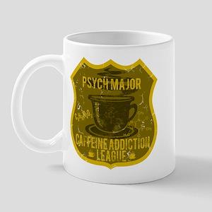 Psych Major Caffeine Addiction Mug