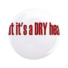 But It's A Dry Heat 3.5
