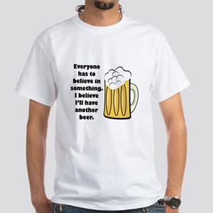 another beer White T-Shirt
