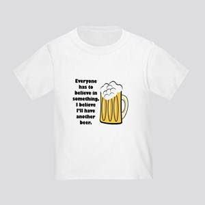 another beer Toddler T-Shirt