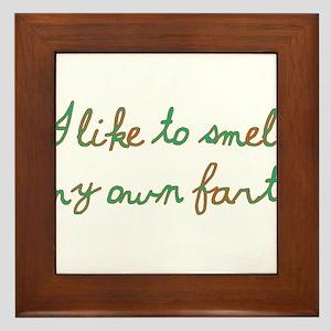 I Like To Smell My Own Farts Framed Tile