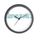 Clean Up On Aisle 2 Wall Clock