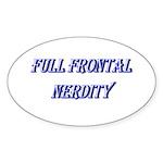 Full Frontal Nerdity Sticker (Oval 10 pk)