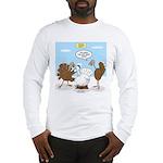 Turkey Decoy Long Sleeve T-Shirt