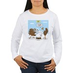 Turkey Decoy Women's Long Sleeve T-Shirt