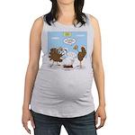 Turkey Decoy Maternity Tank Top