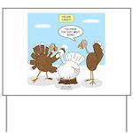 Turkey Decoy Yard Sign