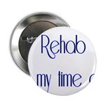 Rehab Is My Time Out 2.25