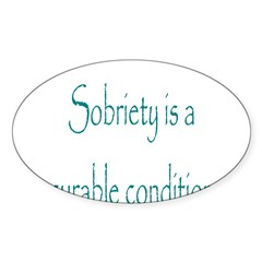 Sobrity A Curable Condition Sticker (Oval 50 pk)