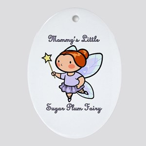 Mommy's Sugar Plum Fairy Ornament (Oval)