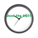 Just The Tip!! Wall Clock
