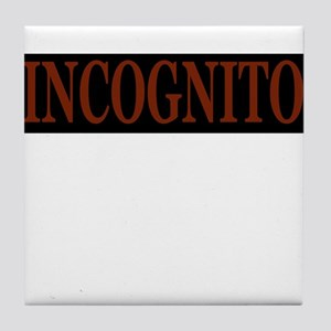 INCOGNITO Tile Coaster
