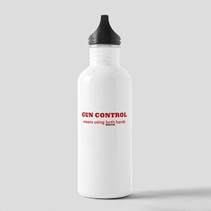 GUN CONTROL MEANS USING BOTH Stainless Water Bottl