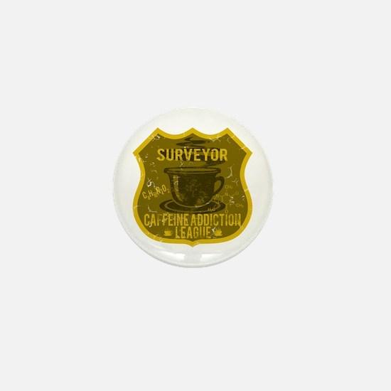 Surveyor Caffeine Addiction Mini Button