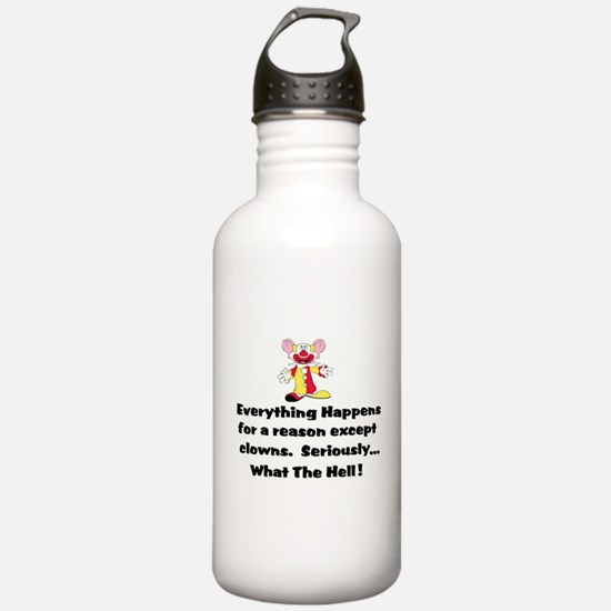 Everything happens for a reas Water Bottle