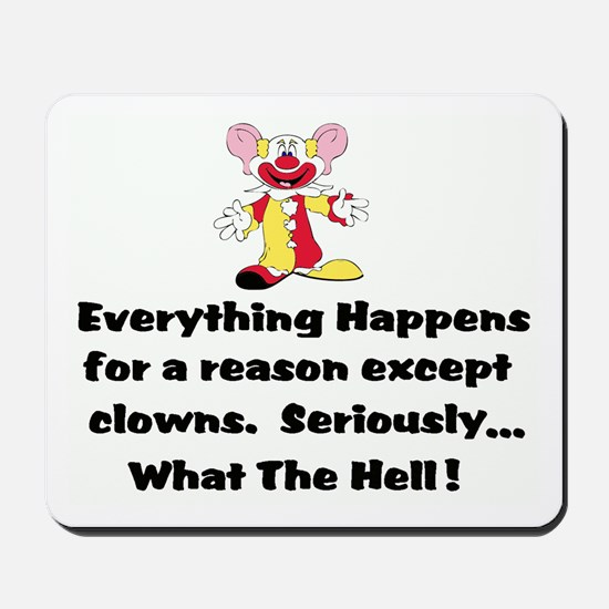 Everything happens for a reas Mousepad