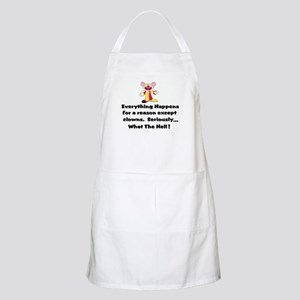 Everything happens for a reas Apron