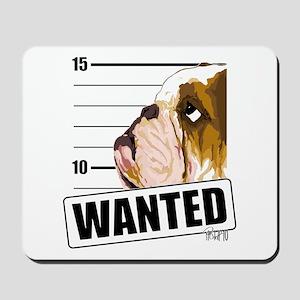Bulldog Wanted Mousepad