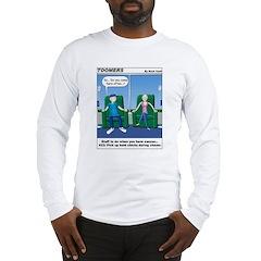 Pick Up Bald Chicks Long Sleeve T-Shirt