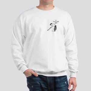 *DISCOUNTED* The Right Angle? Sweatshirt