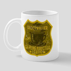 Underwriter Caffeine Addiction Mug