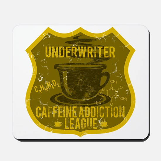 Underwriter Caffeine Addiction Mousepad