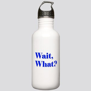 Wait, What? Stainless Water Bottle 1.0L