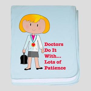 Doctors Do It.... baby blanket