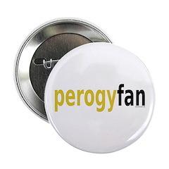 """PerogyFan 2.25"""" Button"""