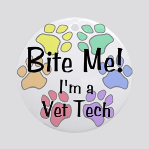 Bite Me I'm A Vet Tech - Round Ornament